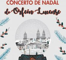 Concerto de Nadal do Orfeón Lucense. O sábado, ás 20:30 h., na igrexa de A Nova